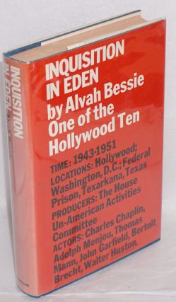 Inquisition in Eden. Alvah Bessie