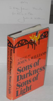Sons of darkness, sons of light; a novel of some probability. John A. Williams