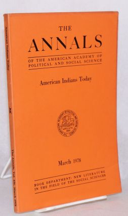 American Indians today; [in The annals of the American academy of political and social science]...