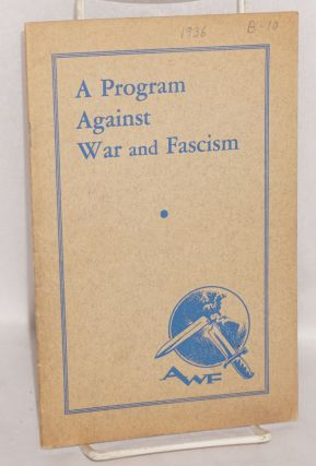 A program against war and fascism. [cover title]. American League Against War and Fascism