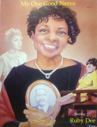My one good nerve; starring Ruby Dee