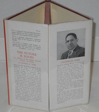 The future is yours; the history of the Future Outlook League, 1935-1946