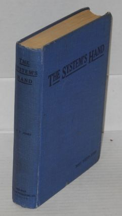 The system's hand. Mary Tupper Jones, Stephen A. Doyle, with