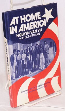 At home in America. Nguyen Van Vu, Bob Pittman