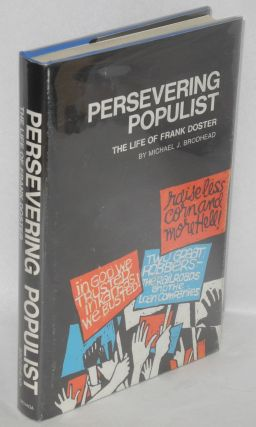 Persevering populist; the life of Frank Doster. Michael J. Brodhead.