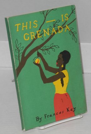 This --is Grenada. Francis Kay, Brinkley