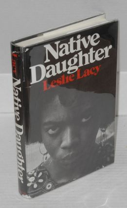 Native daughter. Leslie Lacy
