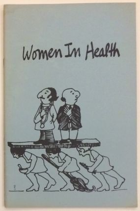 Women in health. Women's Work Project.