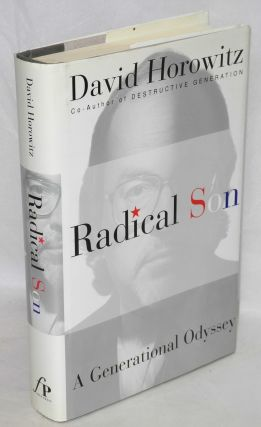 Radical son; a journey through our times. David Horowitz