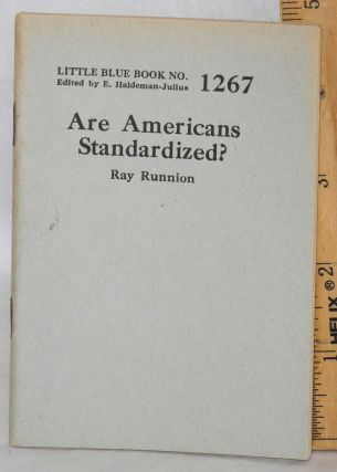 Are Americans standardized? Ray Runnion