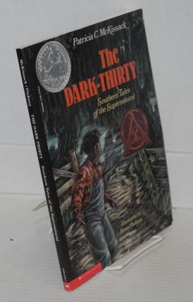 The dark-thirty: Southern tales of the supernatural. Patricia McKissack, Brian Pinkney