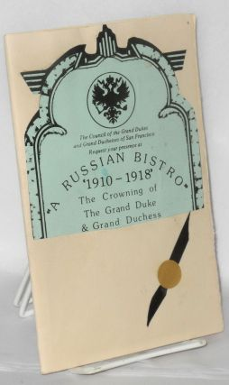 A Russian Bistro, 1910- 1918: the crowning of the Grand Duke & Grand Duchess [program