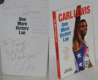 "One more victory lap; ""my personal diary of an olympic year"" Carl Lewis, Jeffrey Marx."