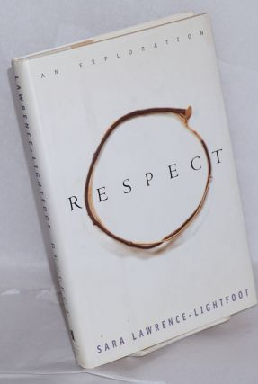 Respect; an exploration