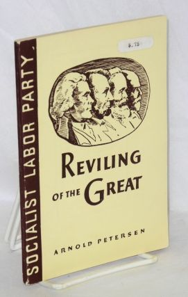 Reviling of the great. Arnold Petersen