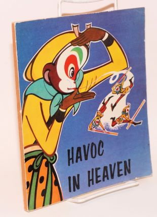 Havoc in heaven; adapted by Tang Cheng from the cartoon film of the same title