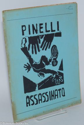Pinelli assassinato. Europe-America Communication Service