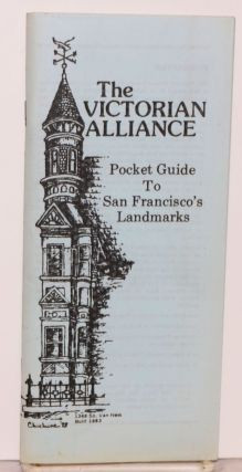 The Victorian Alliance pocket guide to San Francisco's landmarks