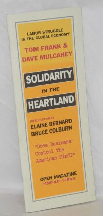 Solidarity in the heartland. Tom Frank, Dave Mulcahey