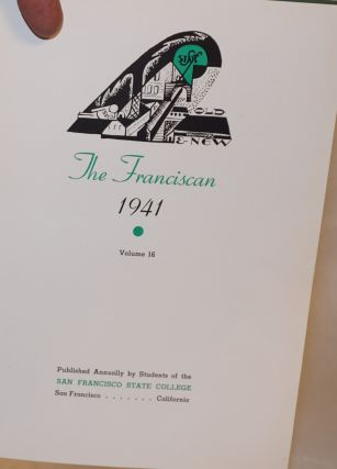 The franciscan 1941, volume 16, published annually by the students of the San Francisco State College