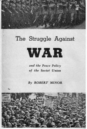 The struggle against war and the peace policy of the Soviet Union