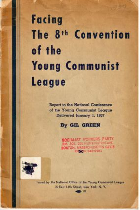Facing the 8th Convention of the Young Communist League; report to the National Conference of the Young Communist League delivered January 1, 1937