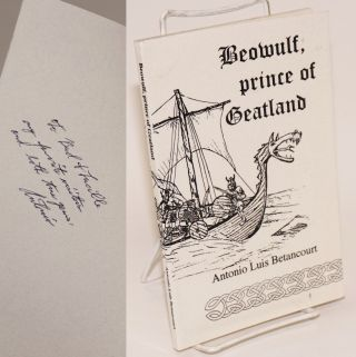 Beowulf, Prince of Geatland [inscribed and signed