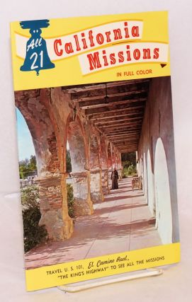 All 21 California missions in full color. Hubert A. Lowman, text, color photography