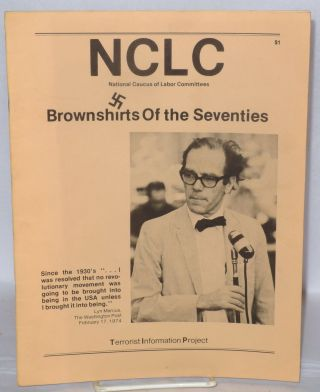 NCLC, National Caucus of Labor Committees; brownshirts of the seventies