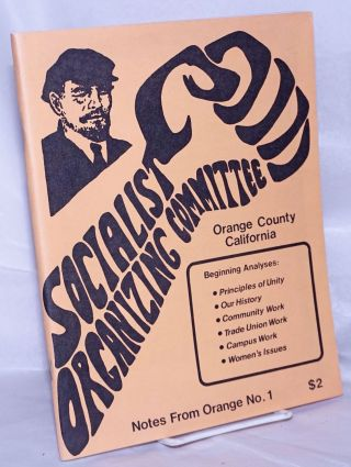 Socialist Organizing Committee. Orange County California. Beginning analyses: Principles of...