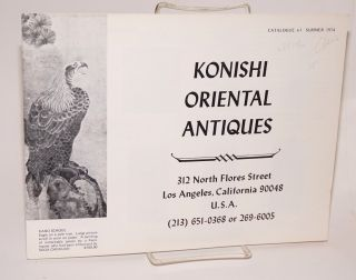 Konishi oriental antiques; catalogue #1, summer 1974