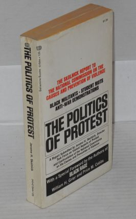 The politics of protest; foreword by Price M. Cobbs and William H. Grier. Jerome R. Skolnick