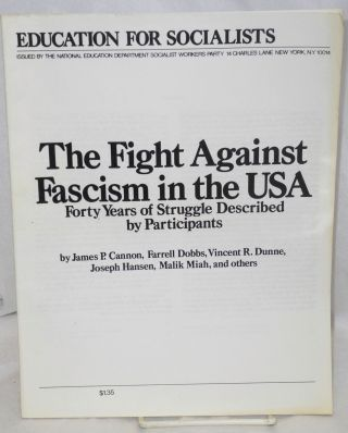 The fight against fascism in the USA. Forty years of struggle described by participants. James P....