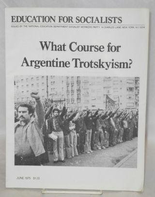 What course for Argentine Trotskyism? Socialist Workers Party