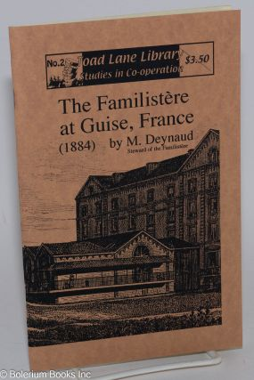 The Familistere at Guise, France. M. Deynaud