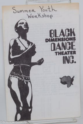 Summer youth workshop. Black Dimensions Dance Theater Inc