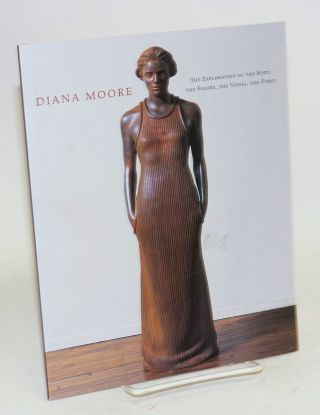 Diana Moore: the exploration of the body: the figure, the vessel, the purse, November 19 -...