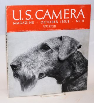 U. S. camera magazine October issue [vol. 1] no. 11, pictures and articles by Ansel Adams ....