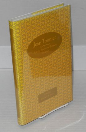 Jean Toomer; selected essays and literary criticism, edited, with an introduction, by Robert B....