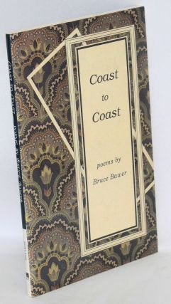 Coast to Coast: poems [signed]. Bruce Bawer