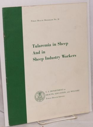 Tularemia in sheep and in sheep industry workers in Western United States. William L. Glen M....