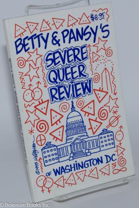 Betty & Pansy's severe queer review of Washington, DC. Betty and Pansy