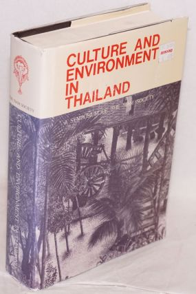 Culture and environment in Thailand: a symposium of the Siam Society
