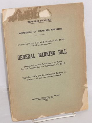 Decree-law No. 559 of September 26, 1925 which approved the general banking bill presented to...