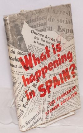 What is happening in Spain? The problem of Spanish socialism