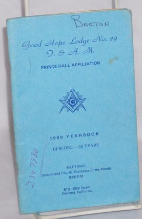 Good Hope Lodge no. 29, F. & A. M., 1980 yearbook. Prince Hall.