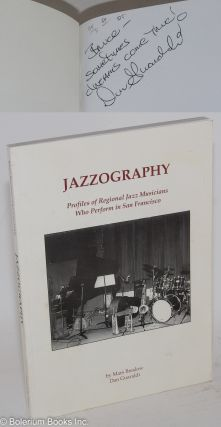 Jazzography; profiles of regional jazz musicians who perform in San Francisco. Mars Breslow, Dan...