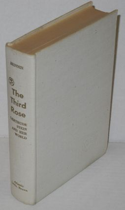 The third rose: Gertrude Stein and her world; with photographs
