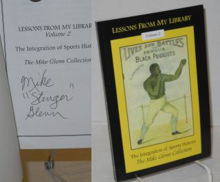 "The integration of sports history. Mike ""Stinger"" Glenn"