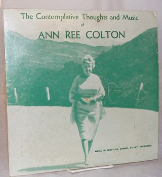 The comtemplative thoughts and music of Ann Ree Colton ...while in beautiful Carmel Valley,...